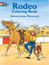 Steven James Petruccio Rodeo Coloring Book