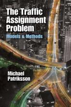 Michael Patriksson The Traffic Assignment Problem