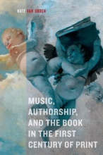 Van Orden, Kate Music, Authorship, and the Book in the First Century of Print