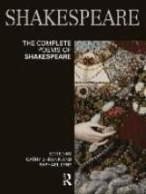Cathy Shrank,   Raphael Lyne The Complete Poems of Shakespeare