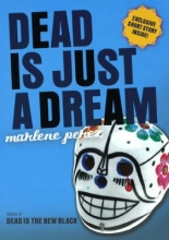 Perez, Marlene Dead Is Just a Dream