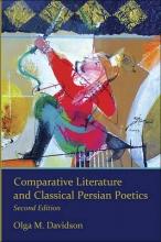 Davidson, Olga M. Comparative Literature and Classical Persian Poe - 2e