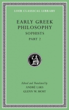 Laks, André Early Greek Philosophy, Volume IX - Sophists, Part 2