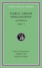 Laks, Andre Early Greek Philosophy, Volume IX - Sophists, Part  2