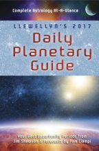 Llewellyn`s Daily Planetary Guide 2017
