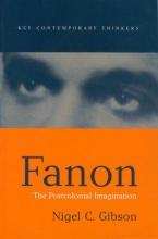 Gibson, Nigel C. Fanon