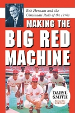 Daryl Smith Making the Big Red Machine