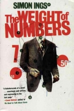 Ings, Simon The Weight of Numbers
