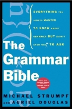 Strumpf, Michael,   Douglas, Auriel The Grammar Bible