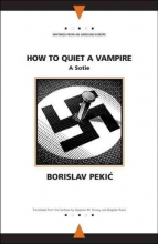 Pekic, Borislav How to Quiet a Vampire