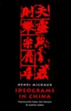 Michaux, Henri Ideograms in China