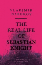 Nabokov, Vladimir Vladimirovich Real Life of Sebastian Knight