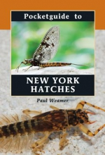 Weamer, Paul Pocketguide to New York Hatches