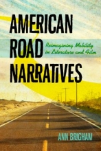 Brigham, Ann American Road Narratives
