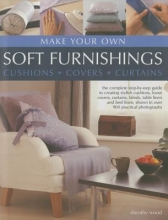 Wood, Dorothy Make Your Own Soft Furnishings