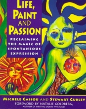 Cassou, Michell,   Cubley, Stewart Life, Paint and Passion