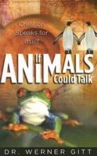 Gitt, Werner If Animals Could Talk