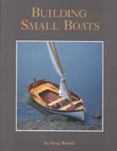 Rossel, Greg Building Small Boats
