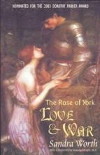 Worth, Sandra The Rose of York