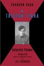 Tzara, Tristan Chanson Dada