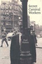 Haines, Paul Secret Carnival Workers