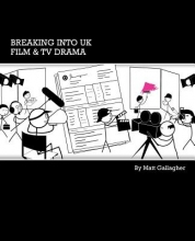 Matt Gallagher Breaking into UK Film and TV Drama