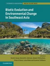 David J. Gower,   Kenneth Johnson,   James Richardson,   Brian Rosen Biotic Evolution and Environmental Change in Southeast Asia