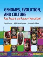 Rene J. Herrera,   Ralph Garcia-Bertrand,   Francisco M. Salzano Genomes, Evolution, and Culture