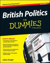 Julian Knight,   Michael Pattison British Politics For Dummies