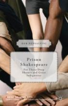 Pensalfini, Rob Prison Shakespeare