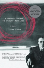 Levin, Janna A Madman Dreams of Turing Machines