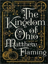 Flaming, Matthew Kingdom of Ohio