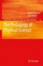 Heywood, David The Pedagogy of Physical Science