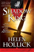 Hollick, Helen Shadow of the King