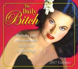 The Daily Bitch 2017 Calendar