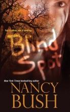 Bush, Nancy Blind Spot