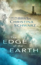 Schwarz, Christina The Edge of the Earth