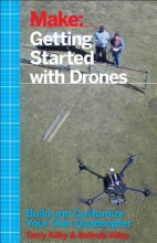 Terry Kilby,   Belinda Kilby Getting Started with Drones