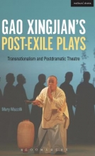 Mazzilli, Mary Gao Xingjian`s Post-Exile Plays