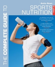 Anita Bean The Complete Guide to Sports Nutrition