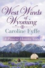 Fyffe, Caroline West Winds of Wyoming