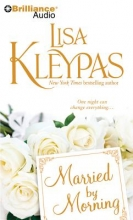 Kleypas, Lisa Married by Morning