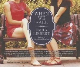 Liebert, Emily When We Fall