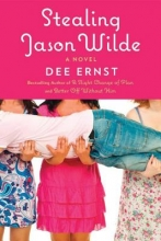 Ernst, Dee Stealing Jason Wilde