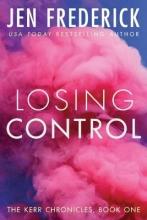 Frederick, Jen Losing Control