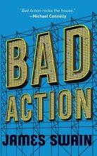Swain, James Bad Action
