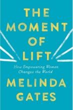 Gates, Melinda Moment of Lift