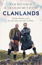 Graham McTavish Sam Heughan, Clanlands