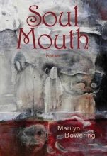 Bowering, Marilyn Soul Mouth