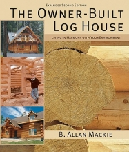 MacKie, B. The Owner-Built Log House
